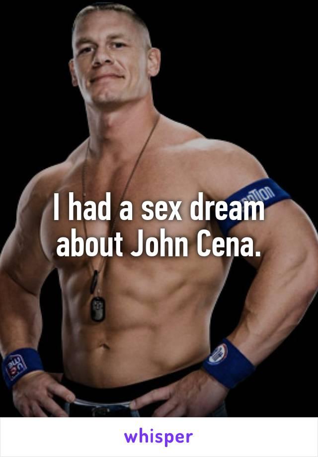 I had sex with john cena