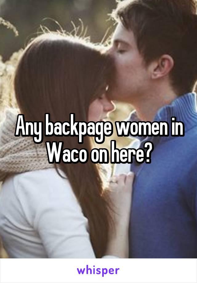 Backpage waco tx