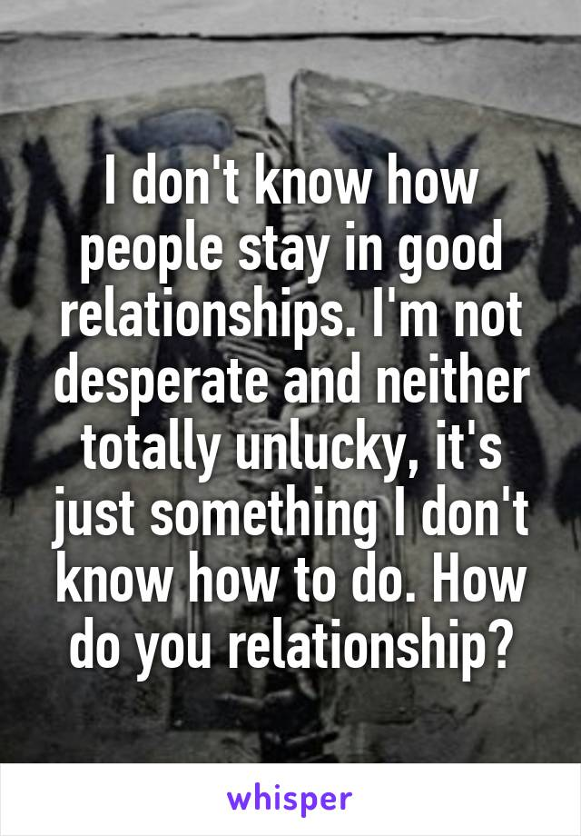 how to know a good relationship