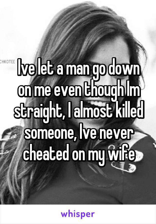 I let my wife cheat on me