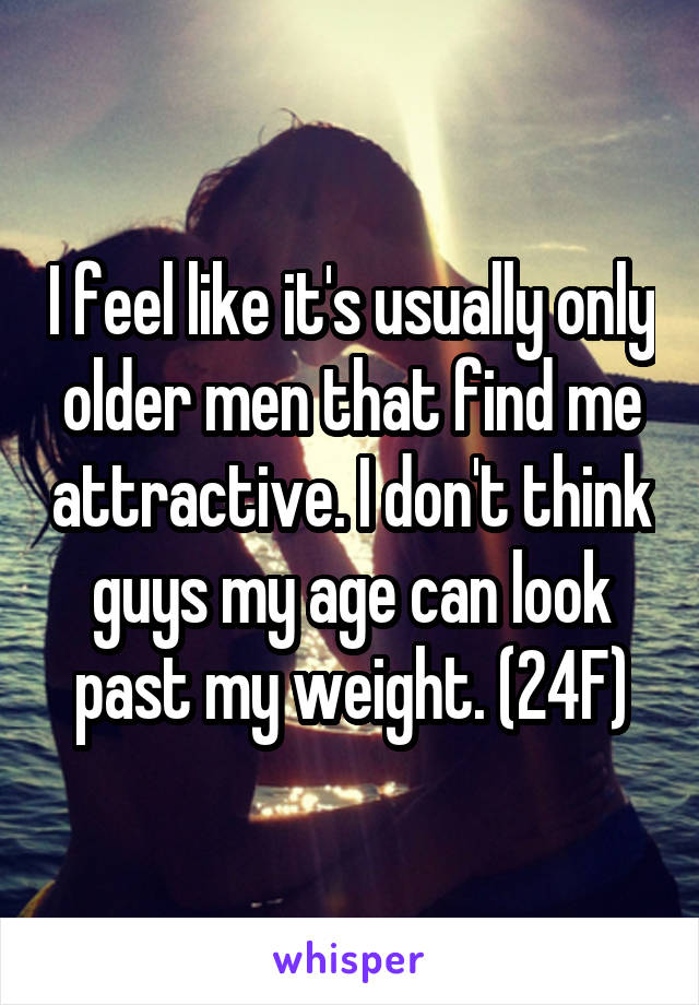 Only older men like me