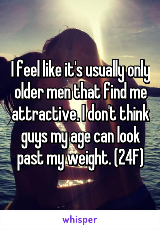 Only older men like me