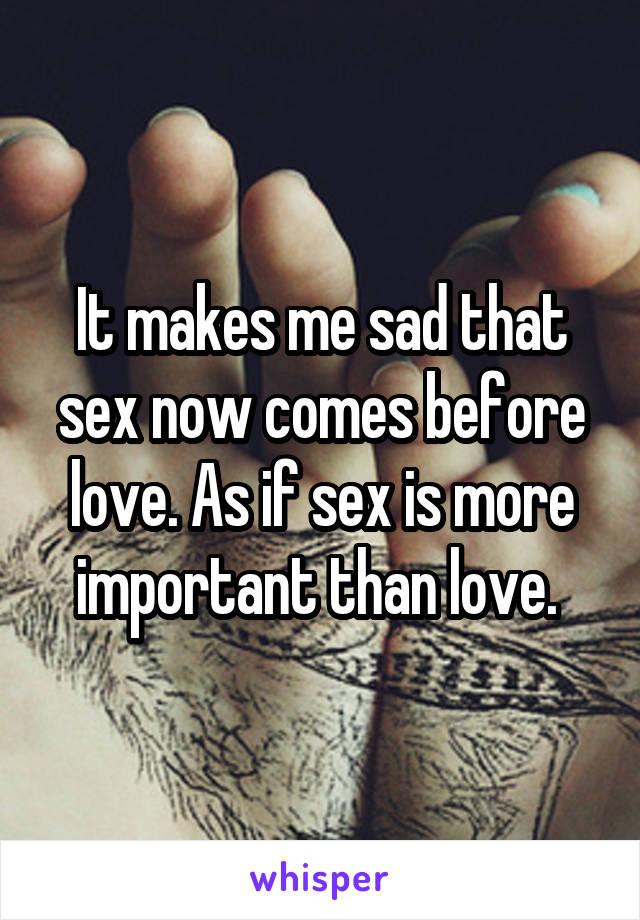Love more sex