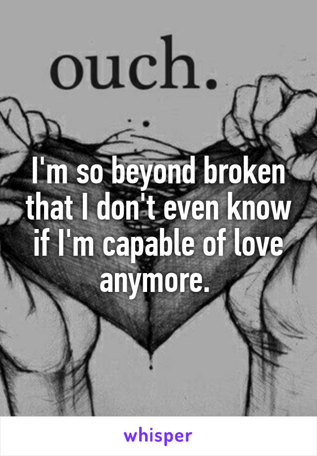 so what if i m broken