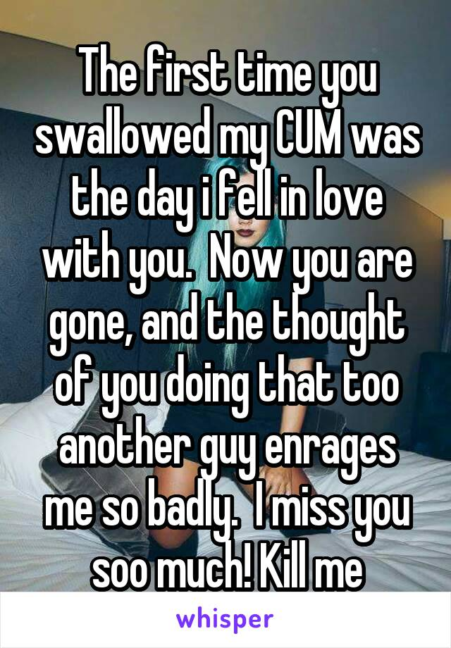 my Will you cum swallow