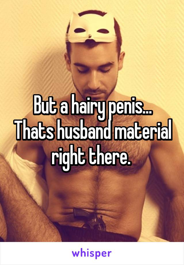 Really. happens. hairy penis regret, that