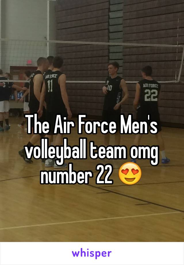 The Air Force Men's volleyball team omg number 22 😍