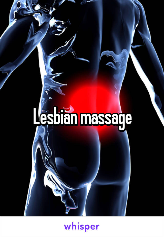 Lesbian Massage From Somewhere