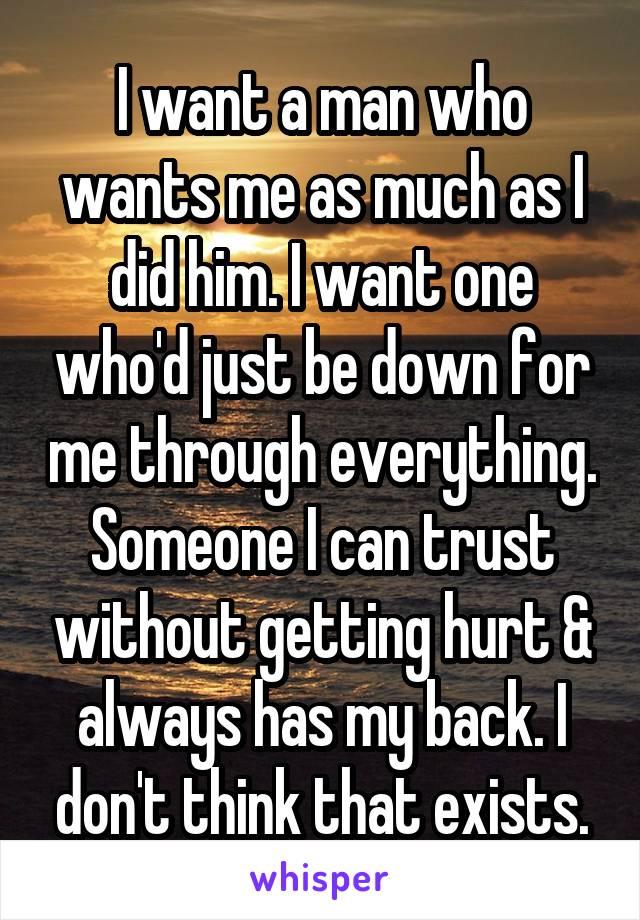 I Want A Man Who Wants Me
