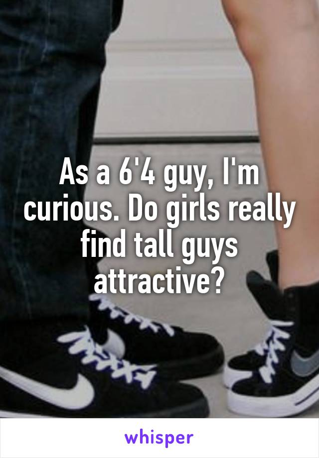 tall guys attractive