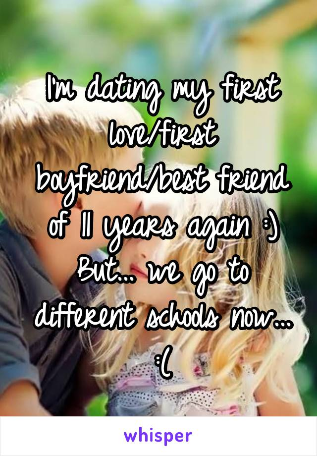 my first love is dating my best friend