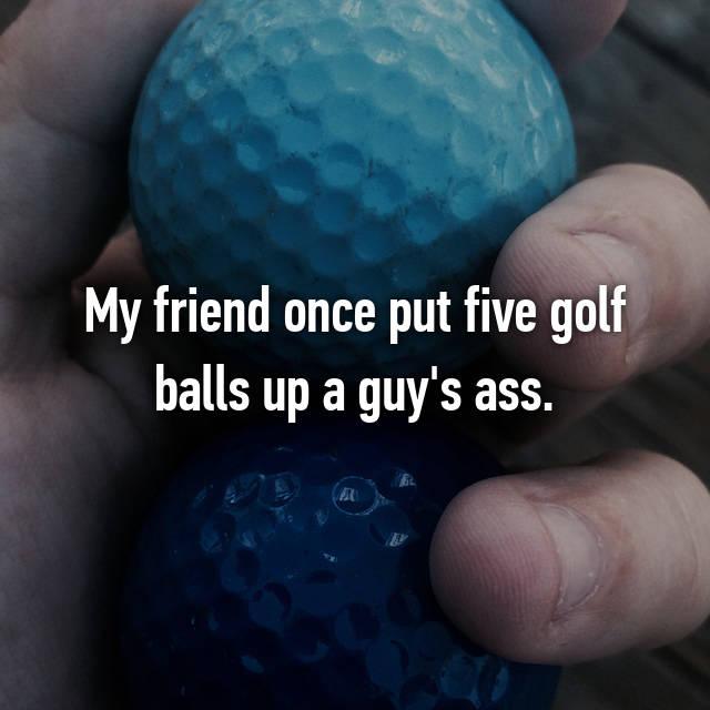 ball in ass