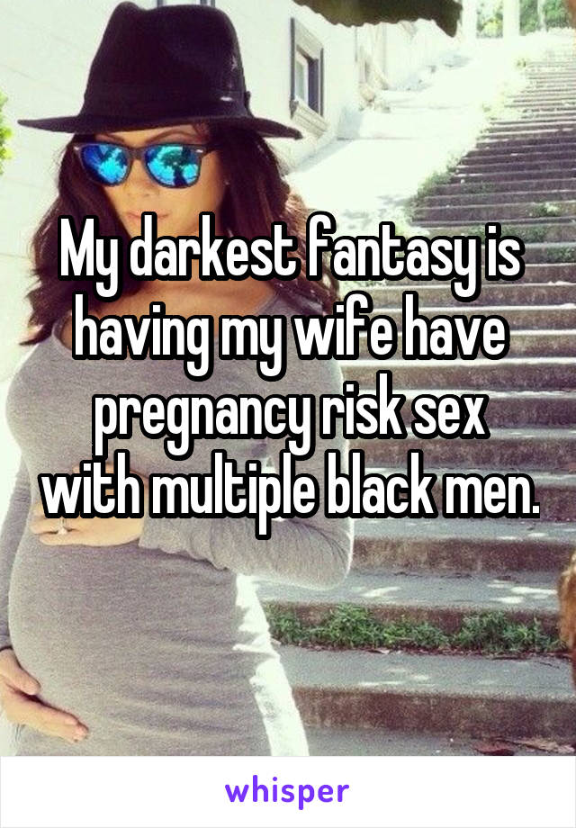 Wifes fantacy black sex