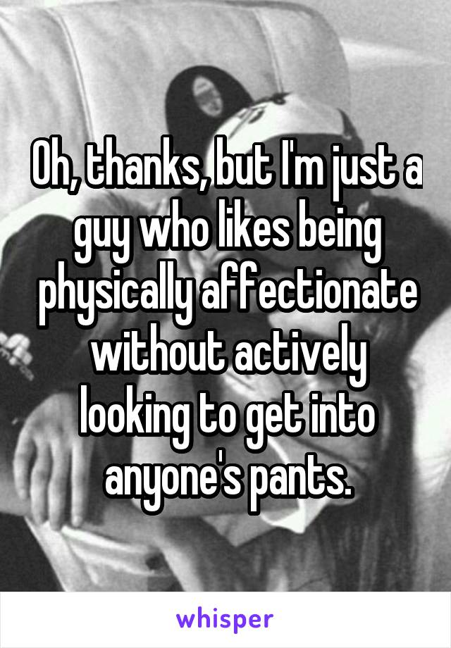 Physically affectionate