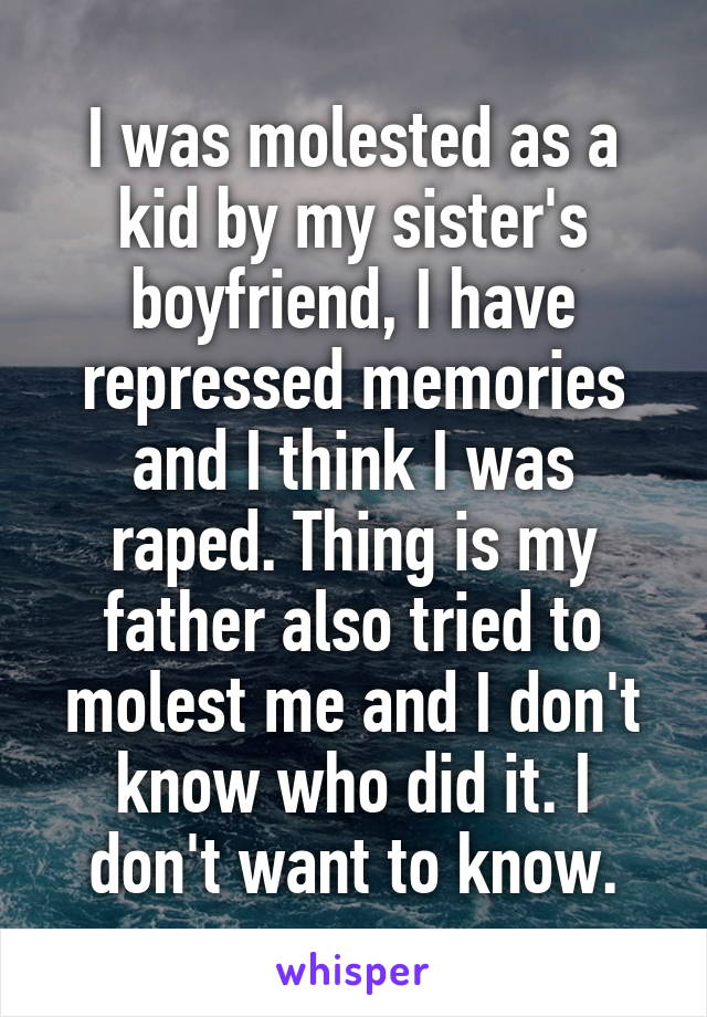 my father molested my sister
