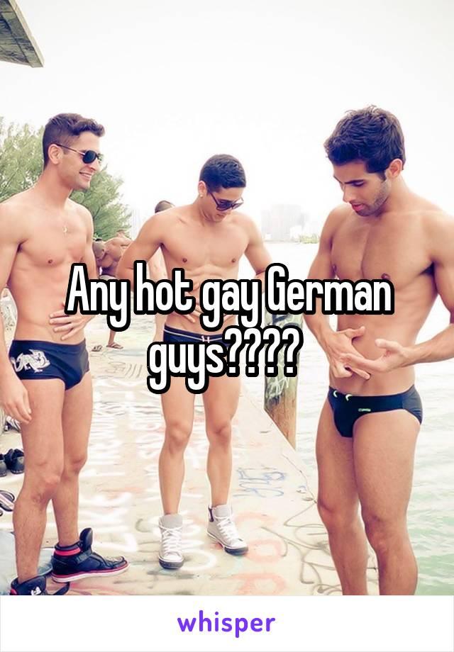 Hot german guys