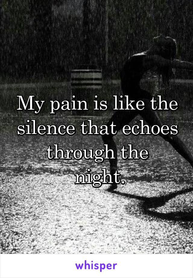 Echoes Of Pain
