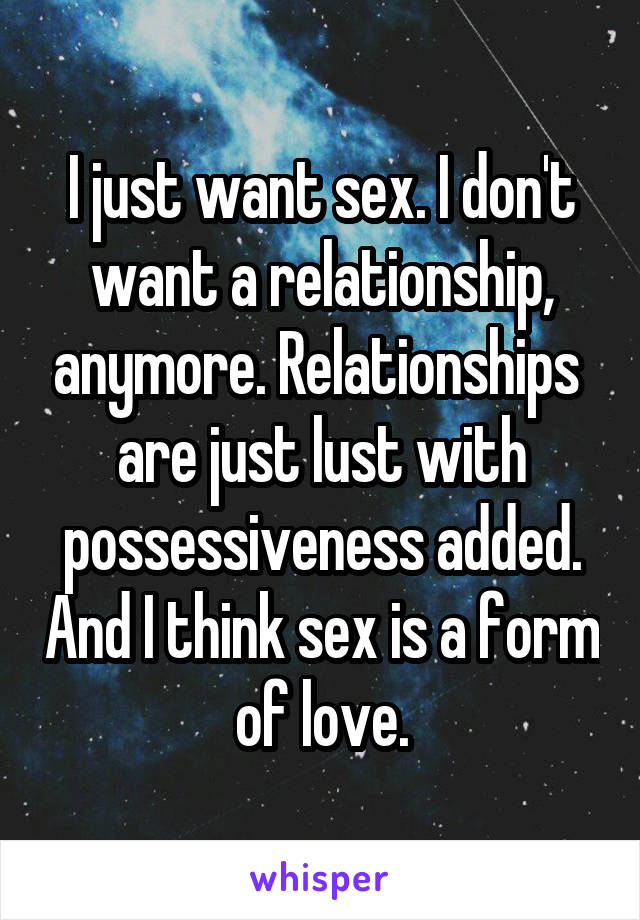 Just sex relationships