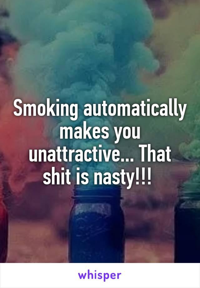 Smoking nasty