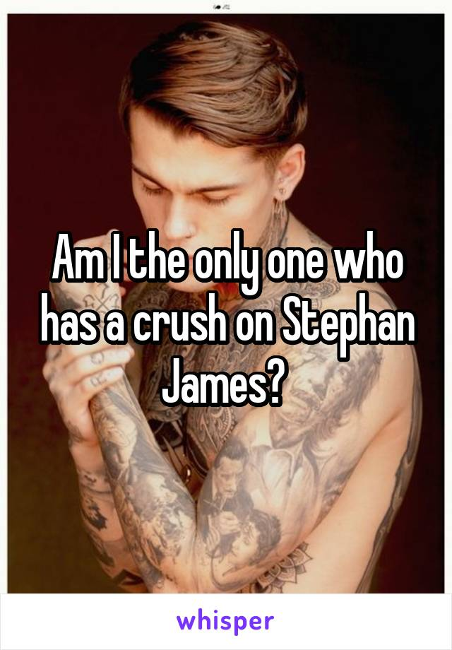 Am I the only one who has a crush on Stephan James?