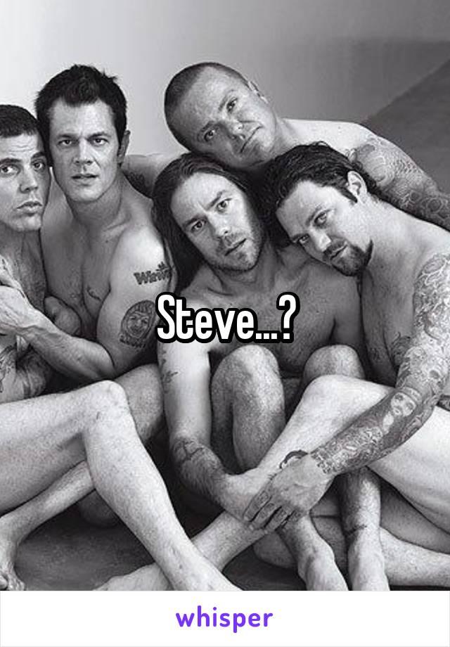 Steve...?