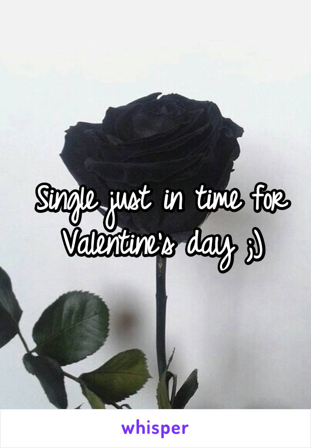 Single just in time for Valentine's day ;)