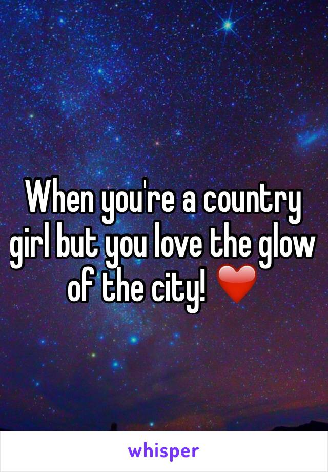When you're a country girl but you love the glow of the city! ❤️