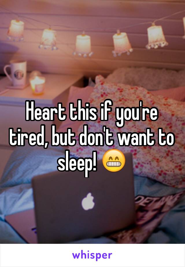 Heart this if you're tired, but don't want to sleep! 😁