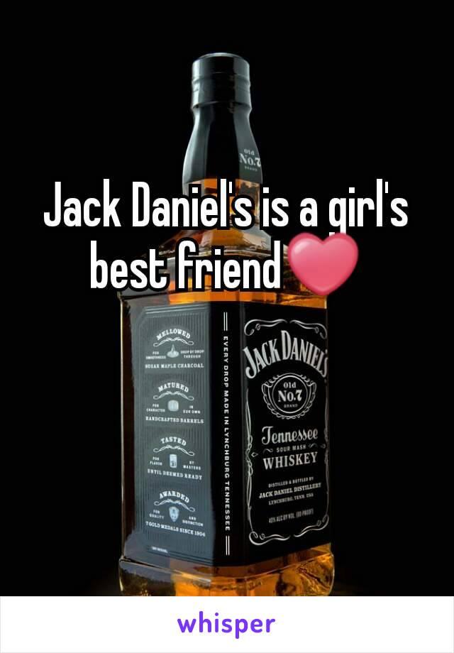 Jack Daniel's is a girl's best friend❤