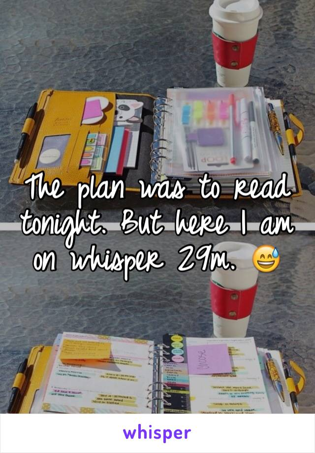 The plan was to read tonight. But here I am on whisper 29m. 😅