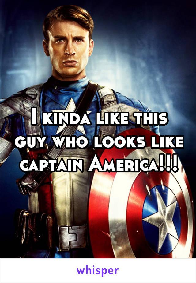 I kinda like this guy who looks like captain America!!!