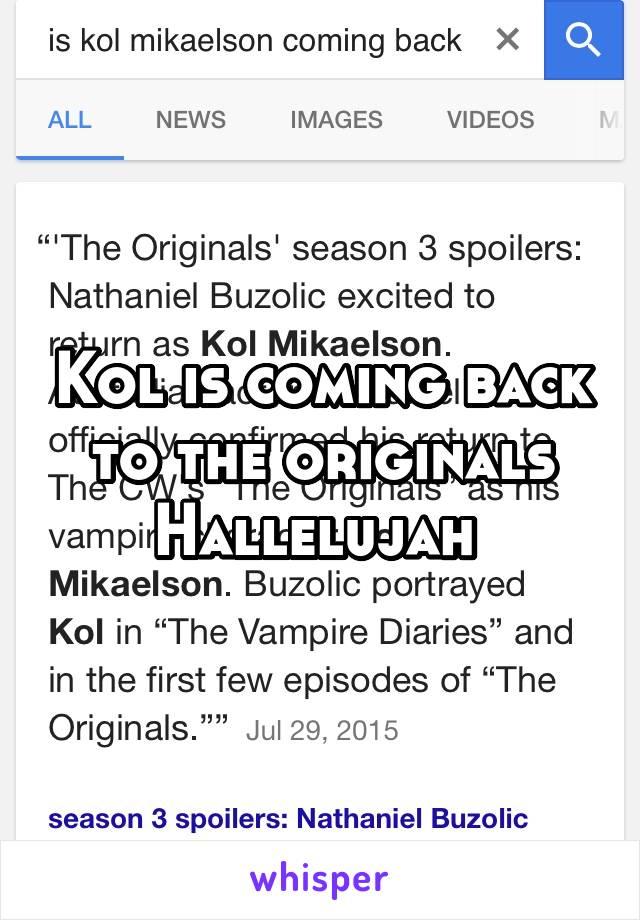 Kol is coming back to the originals Hallelujah