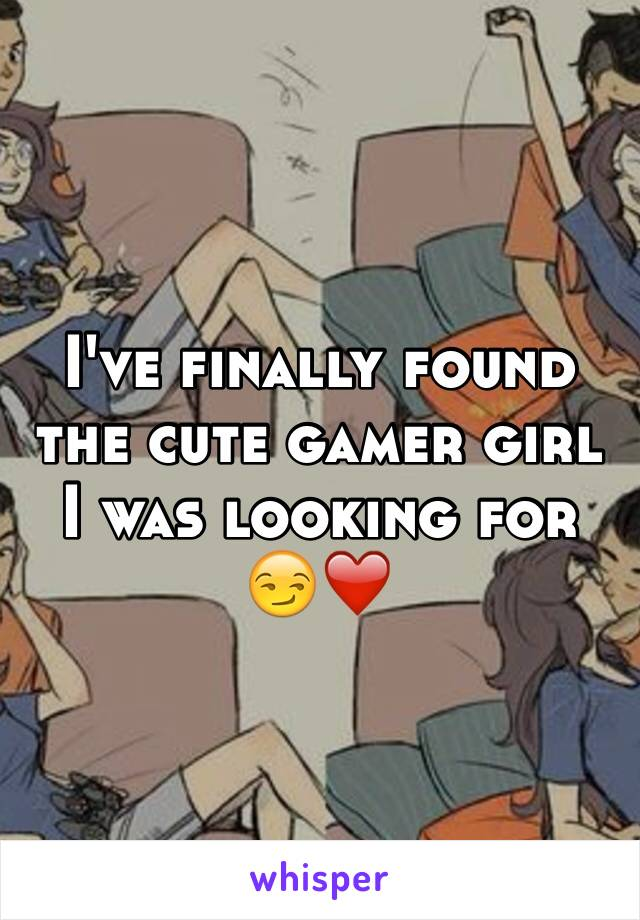 I've finally found the cute gamer girl I was looking for 😏❤️