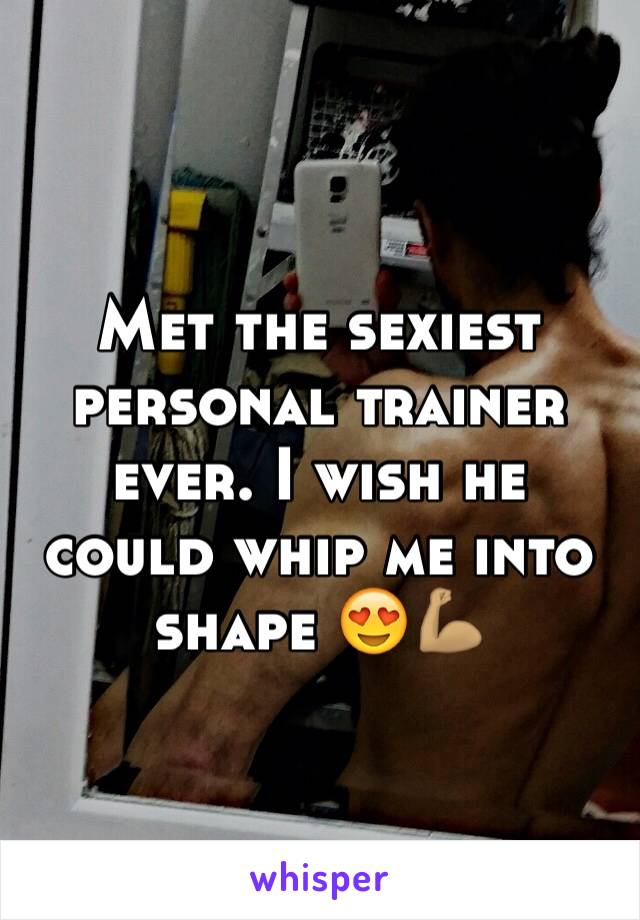Met the sexiest personal trainer ever. I wish he could whip me into shape 😍💪🏽