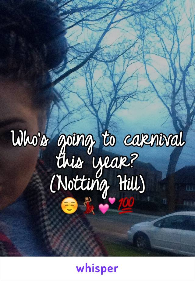 Who's going to carnival this year? (Notting Hill) ☺️💃🏽💕💯