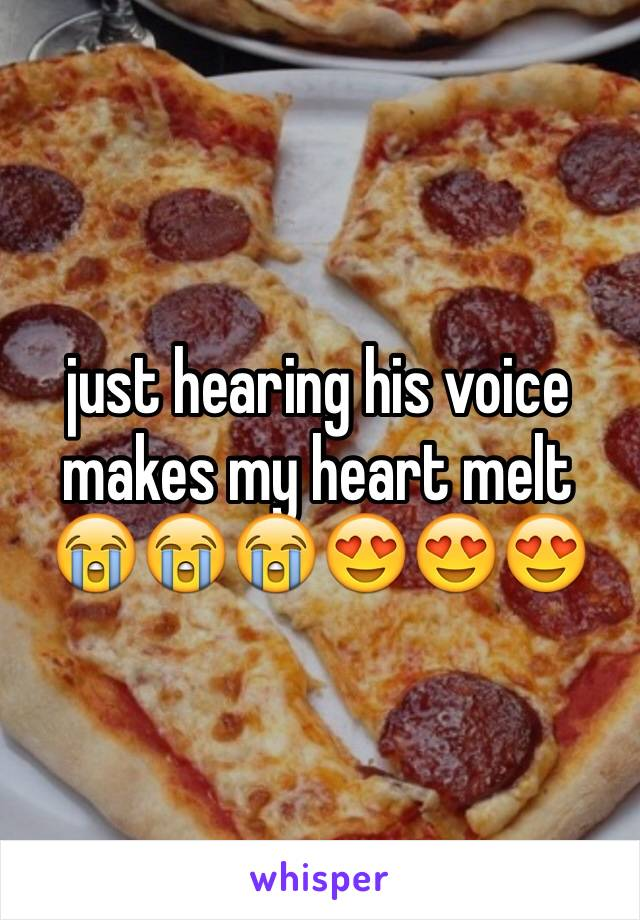 just hearing his voice makes my heart melt 😭😭😭😍😍😍