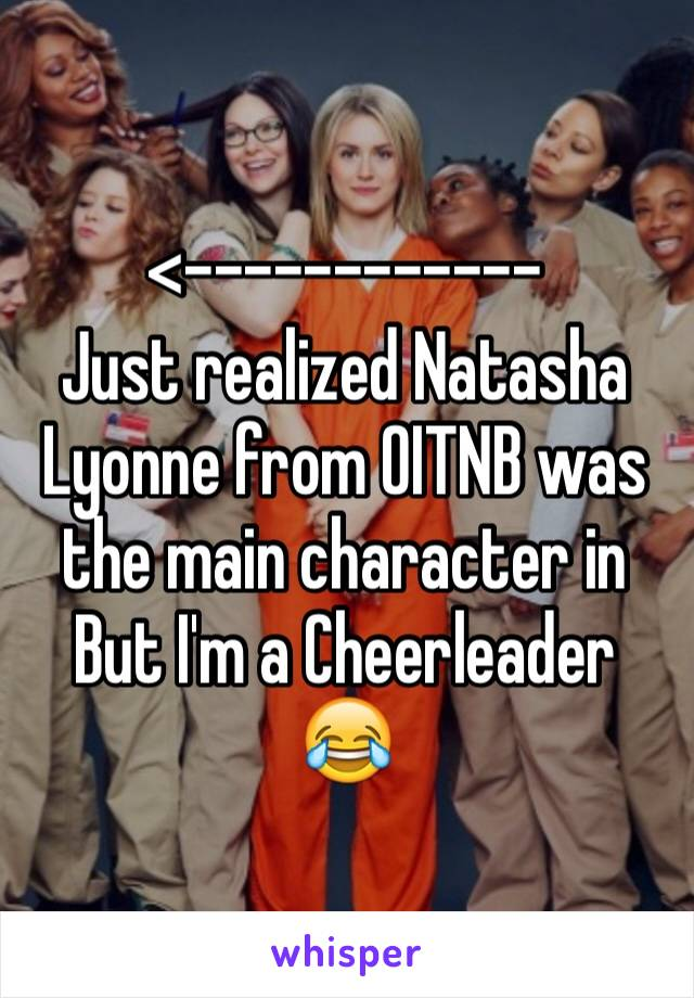 <------------ Just realized Natasha Lyonne from OITNB was the main character in But I'm a Cheerleader 😂