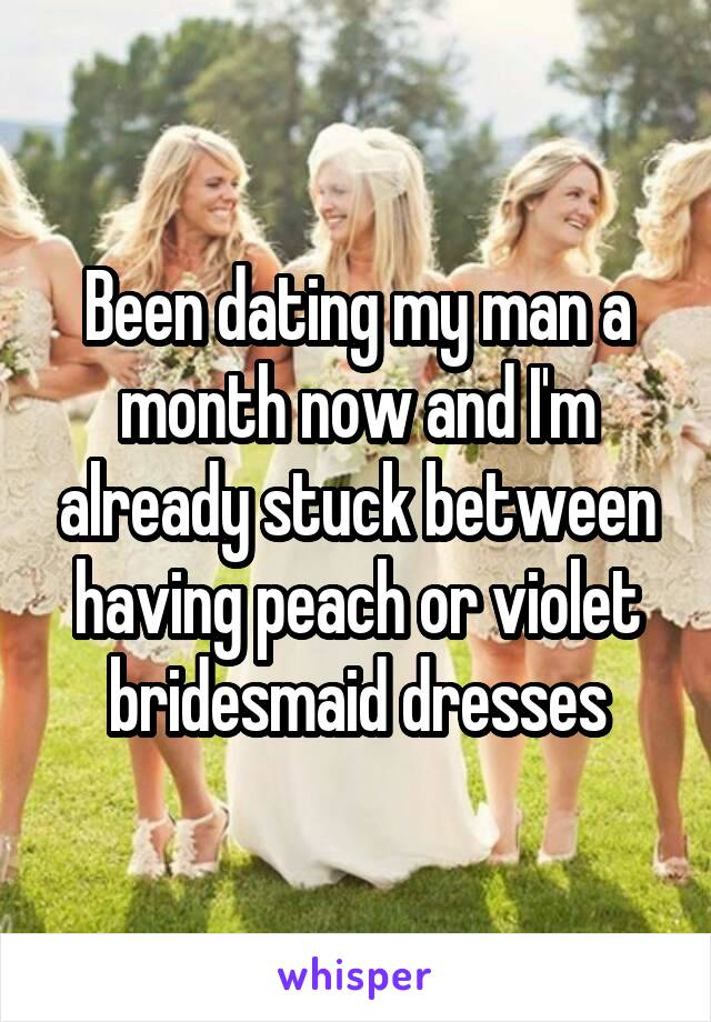 Been dating my man a month now and I'm already stuck between having peach or violet bridesmaid dresses