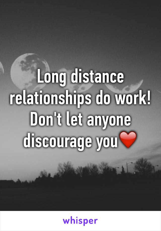 Long distance relationships do work! Don't let anyone discourage you❤️