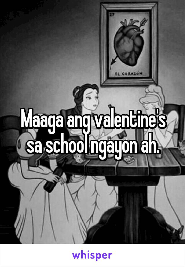 Maaga ang valentine's sa school ngayon ah.