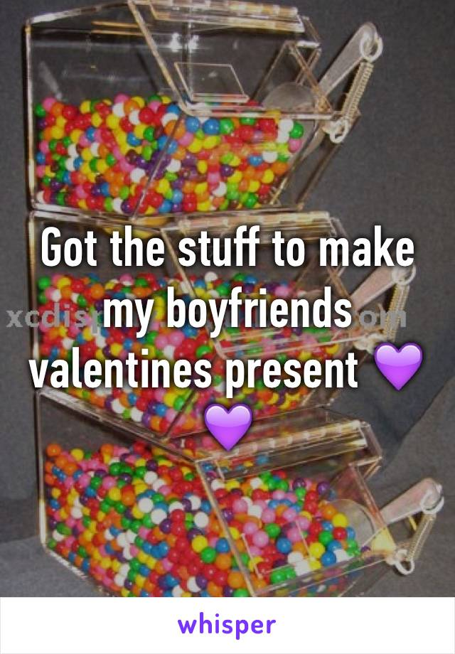 Got the stuff to make my boyfriends valentines present 💜💜