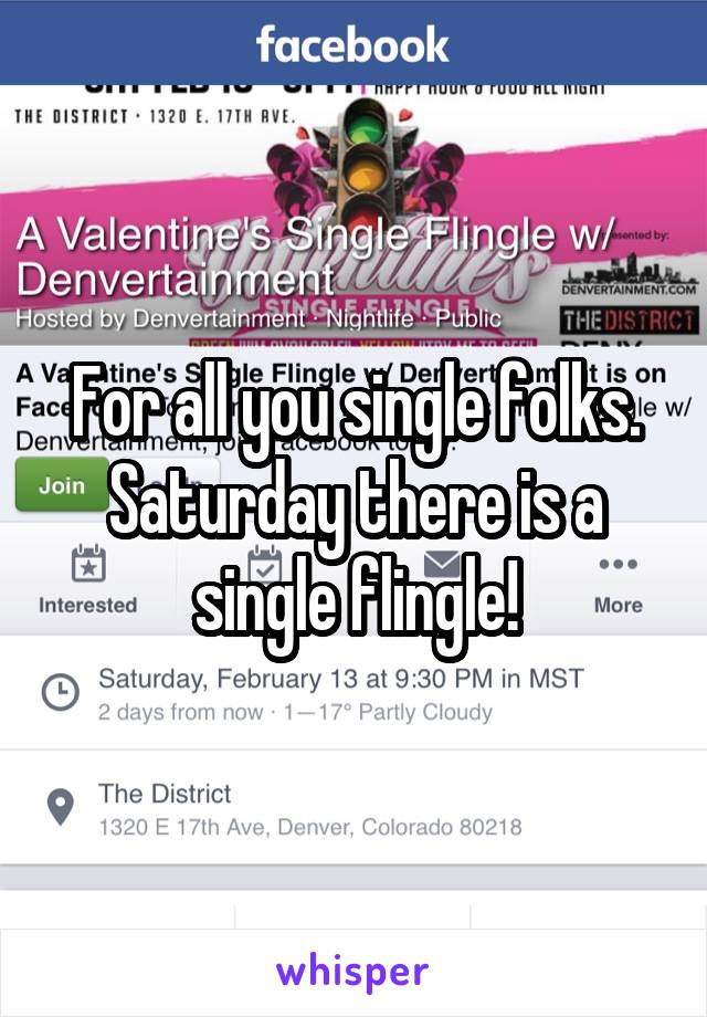 For all you single folks. Saturday there is a single flingle!