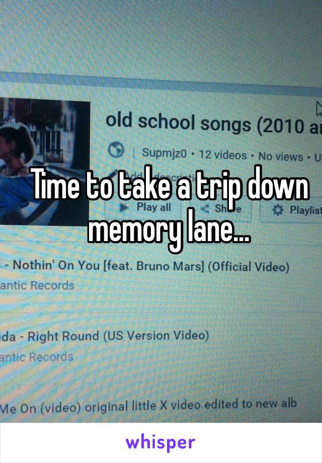 Time to take a trip down memory lane...