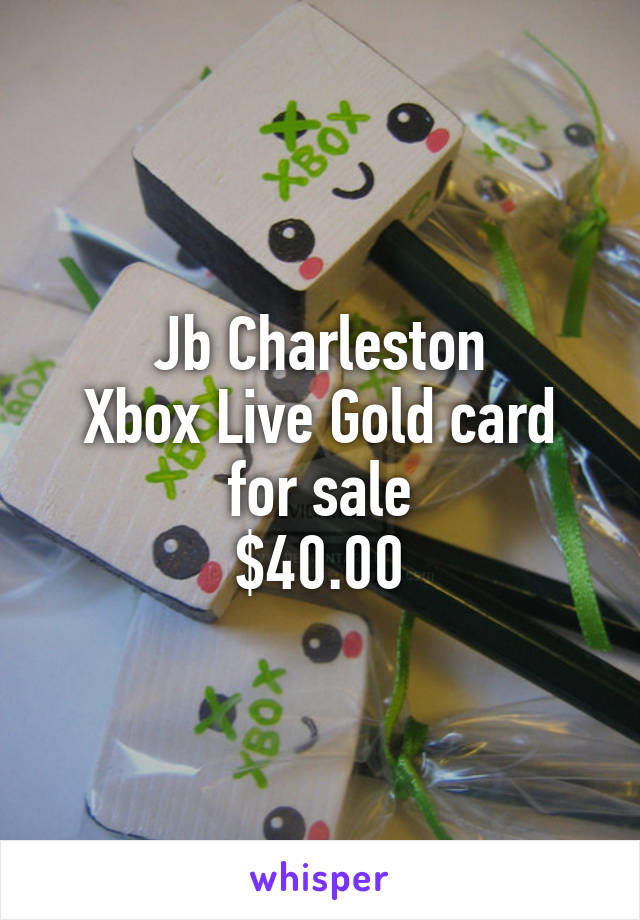 Jb Charleston Xbox Live Gold card for sale $40.00