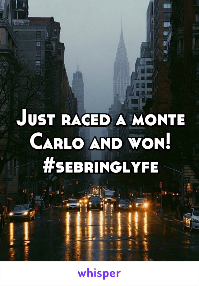 Just raced a monte Carlo and won! #sebringlyfe