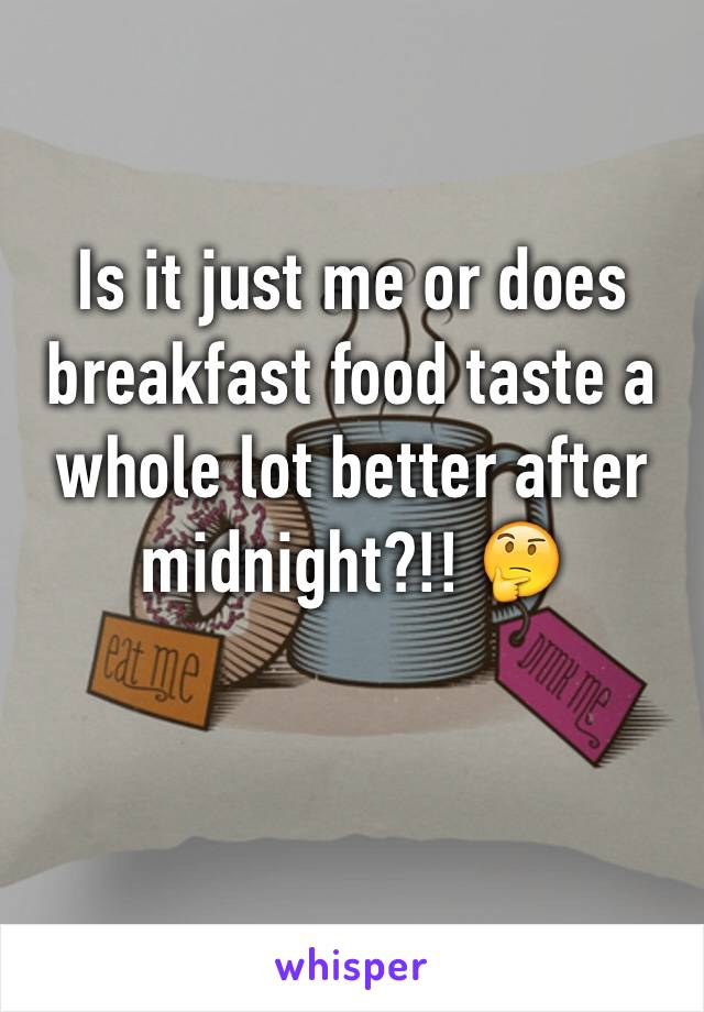 Is it just me or does breakfast food taste a whole lot better after midnight?!! 🤔