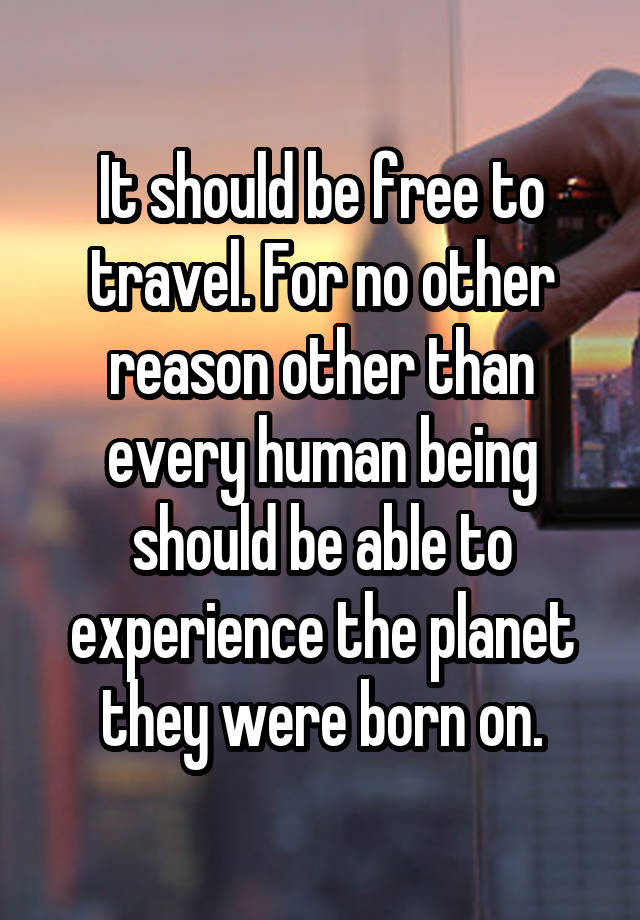 Able Planet: It Should Be Free To Travel. For No Other Reason Other