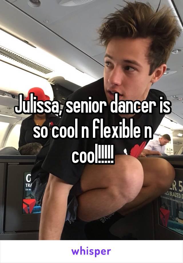 Julissa, senior dancer is so cool n flexible n cool!!!!!