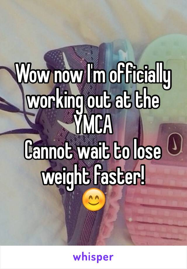 Wow now I'm officially working out at the YMCA Cannot wait to lose weight faster! 😊