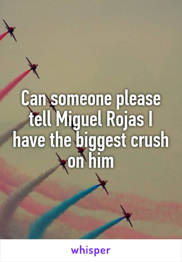 Can someone please tell Miguel Rojas I have the biggest crush on him